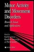 Motor Activity & Movement Disorders: Research Issues and Applications