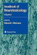 Handbook of Neurotoxicology: Volume I