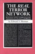 Real Terror Network Terrorism in Fact & Propaganda