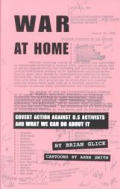 South End Press Pamphlet Series #6: War at Home: Covert Action Against U.S. Activists and What We Can Do about It