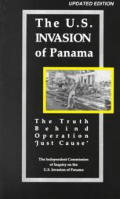 U S Invasion of Panama The Truth Behind Operational Just Cause