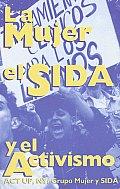 La Mujer El Sida y El Activismo ACT Up NY Grupo Mujer y Sida
