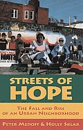 Streets of Hope The Fall & Rise of an Urban Neighborhood