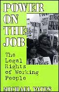 Power On The Job The Legal Rights Of W