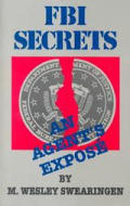 Fbi Secrets An Agents Expose
