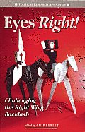 Eyes Right!: Challenging the Right Wing Backlash Cover