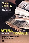 Fateful Triangle The United States Israel & the Palestinians