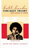 South End Press Classics #5: Feminist Theory: From Margin to Center Cover