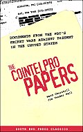 The Cointelpro Papers: Documents from the FBI's Secret Wars Against Dissent in the United States Cover