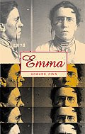 Emma A Play in Two Acts about Emma Goldman American Anarchist