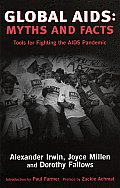 Global AIDS Myths & Facts Tools for Fighting the AIDS Pandemic