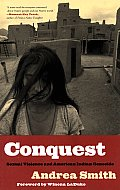 Conquest: Sexual Violence and American Indian Genocide Cover