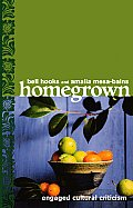 Homegrown : Engaged Cultural Criticism (06 Edition)