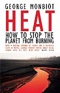 Heat: How to Stop the Planet from Burning