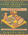 Best Of Lord Krishnas Cuisine Favorite Recipes From the Art of Indian Vegetarian Cooking