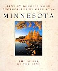 Minnesota The Spirit Of The Land