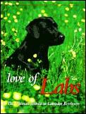 Love Of Labs The Ultimate Tribute To L A