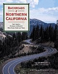 Backroads of Northern California Your Guide to Northern Californias Most Scenic Backroad Tours