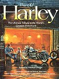 This Old Harley: The Ultimate Tribute to the World's Greatest Motorcycle (Town Square Book)