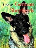 Love Of German Shepherds The Ultimate