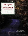 Backroads of Wisconsin: Your Guide to Wisconsin's Most Scenic Backroad Adventures (Pictorial Discovery Guides)
