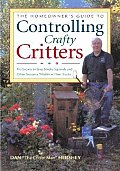 The Homeowner's Guide to Controlling Crafty Critters: Pro Secrets to Stop Sneaky Squirrels and Other Nuisance Wildlife in Their Tracks (Country Sports)