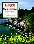 Backroads of Washington Your Guide to Washingtons Most Scenic Backroad Adventures