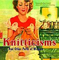 Knitticisms & Other Purls Of Wisdom