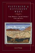 Picturing a Different West: Vision, Illustration, and the Tradition of Austin and Cather