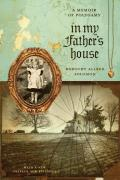 In My Father's House: A Memoir of Polygamy (Voice in the American West)