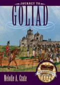 Journey to Goliad (Mr. Barrington's Mysterious Trunk)