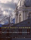 James Riely Gordon: His...