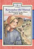 Remember the Alamo!: The Runaway Scrape Diary of Belle Wood, Austin's Colony, 1835-1836 (Lone Star Journals)