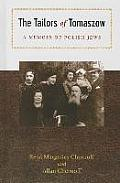 The Tailors of Tomaszow: A Memoir of Polish Jews