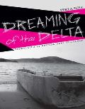 Dreaming of the Delta
