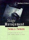 Stage Management Forms & Formats: A Collection of Over 100 Forms Ready to Use