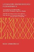Monographs in International Studies #22: Literature & Resistance in Guatemala: Textual Modes & Cultural Politics from El Senor Presidente to Rigoberta Menchu Cover