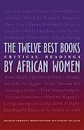 Twelve Best Books By African Women (09 Edition)