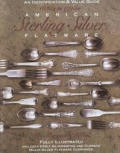 American Sterling Silver Flatware 1830s-1990s: An Identification ...