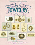 Answers to Questions About Old Jewelry 1840 to 1950 4th Edition