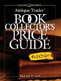 Antique Trader Book Collectors Price Guide (Antique Trader's Book Collector's Price Guide)