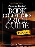Antique Trader Book Collectors Price Guide (Antique Trader's Book Collector's Price Guide)