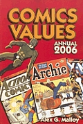 Comics Values Annual 2006 (Comics Values Annual)