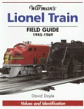Warmans Lionel Train Field Guide