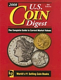U.S. Coin Digest: The Complete Guide to Current Market Values (U.S. Coin Digest)