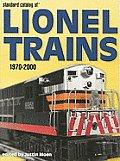 Standard Catalog of Lionel Trains 1970 2000