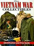 Warman's Vietnam War Collectibles: Identification and Price Guide (Warman's Vietnam War Collectibles: Identification & Price Guide)