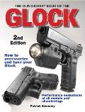 The Gun Digest Book of the Glock (Gun Digest Book of the Glock)