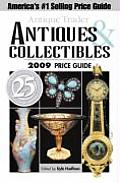 Antique Trader's Antiques & Collectibles Price Guide 2009 (Antique Trader's Antiques & Collectibles Price Guide)