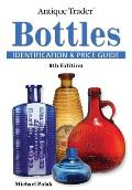 Antique Trader Bottles: Identification & Price Guide (Antique Trader's Bottles: Identification & Price Guide)